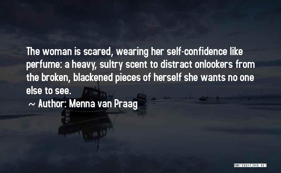 Scent Of A Woman Quotes By Menna Van Praag