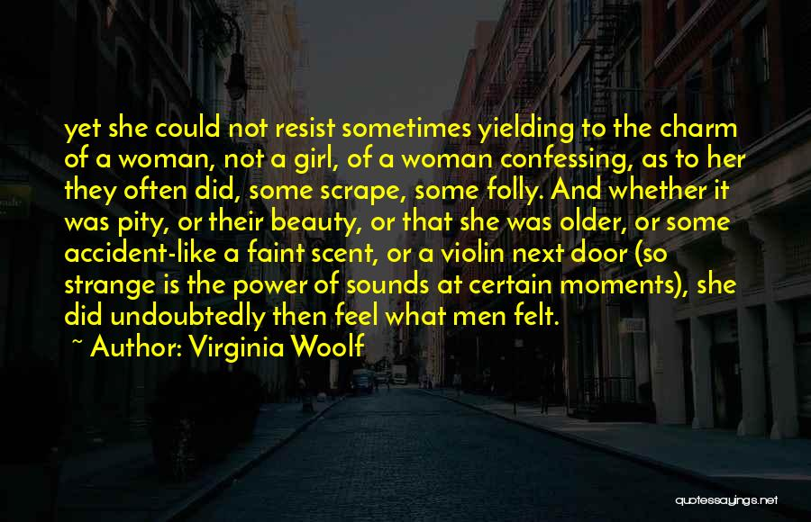 Scent Of A Woman Quotes By Virginia Woolf