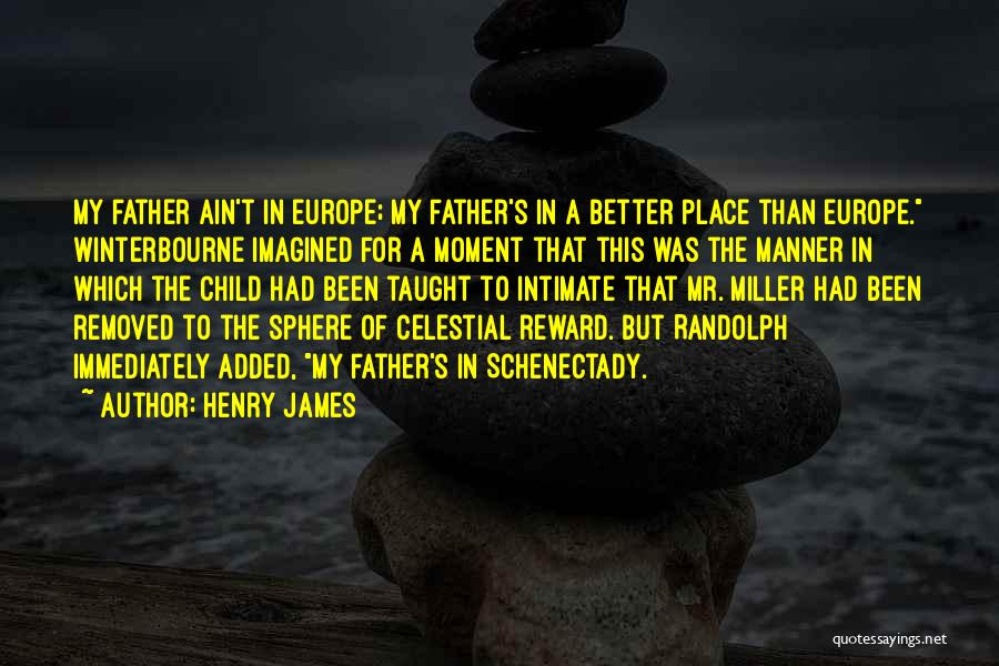 Schenectady Quotes By Henry James
