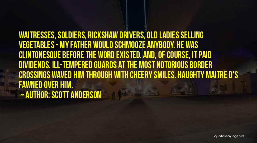 Schmooze Quotes By Scott Anderson
