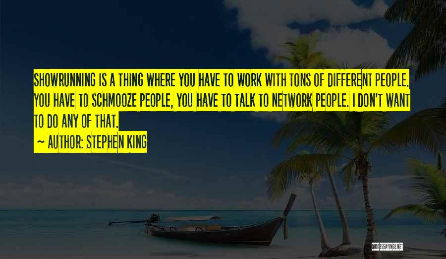 Schmooze Quotes By Stephen King