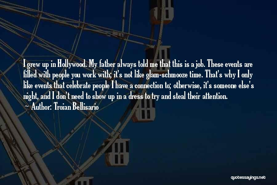 Schmooze Quotes By Troian Bellisario