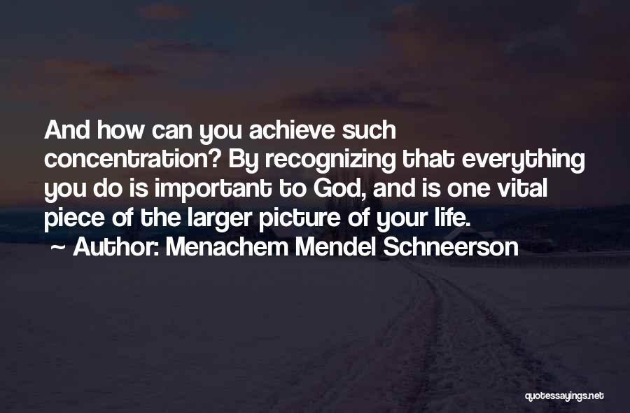Schneerson Quotes By Menachem Mendel Schneerson