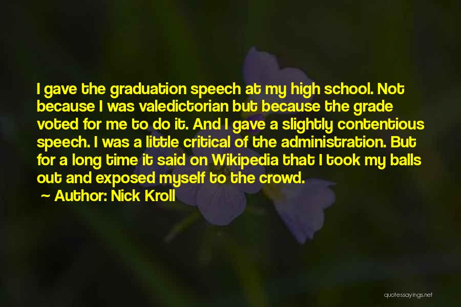 School Administration Quotes By Nick Kroll