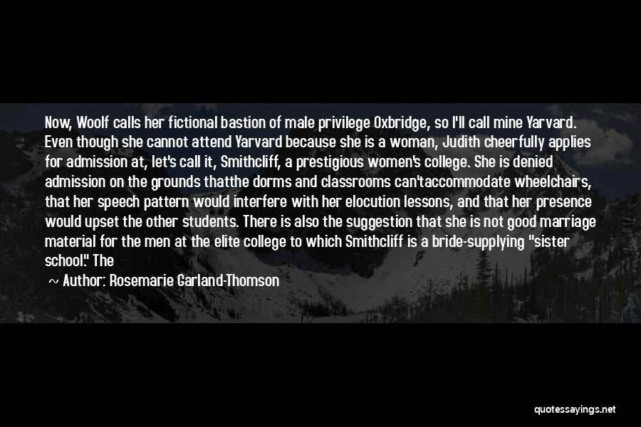 School Administration Quotes By Rosemarie Garland-Thomson
