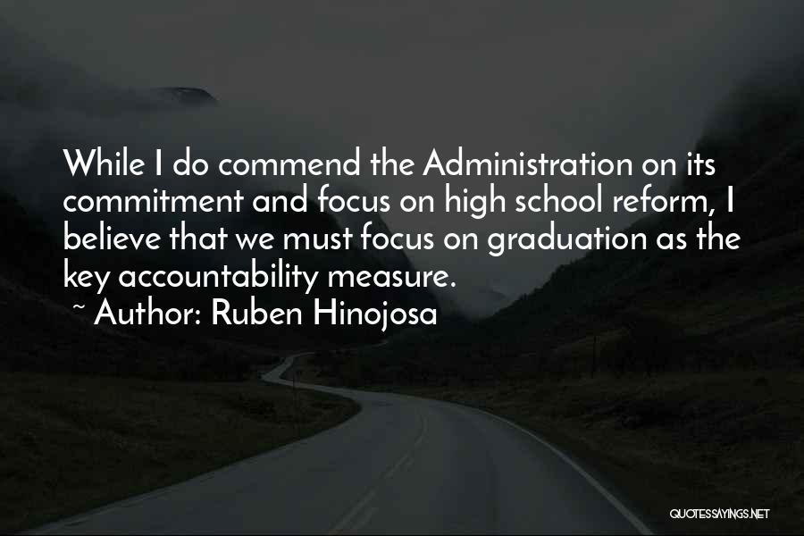 School Administration Quotes By Ruben Hinojosa