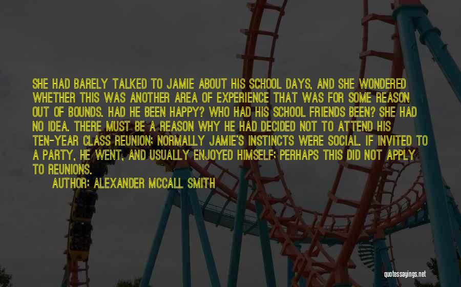 School Days Quotes By Alexander McCall Smith