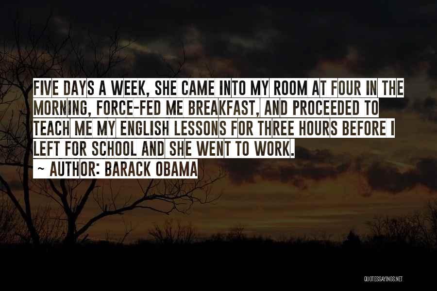 School Days Quotes By Barack Obama