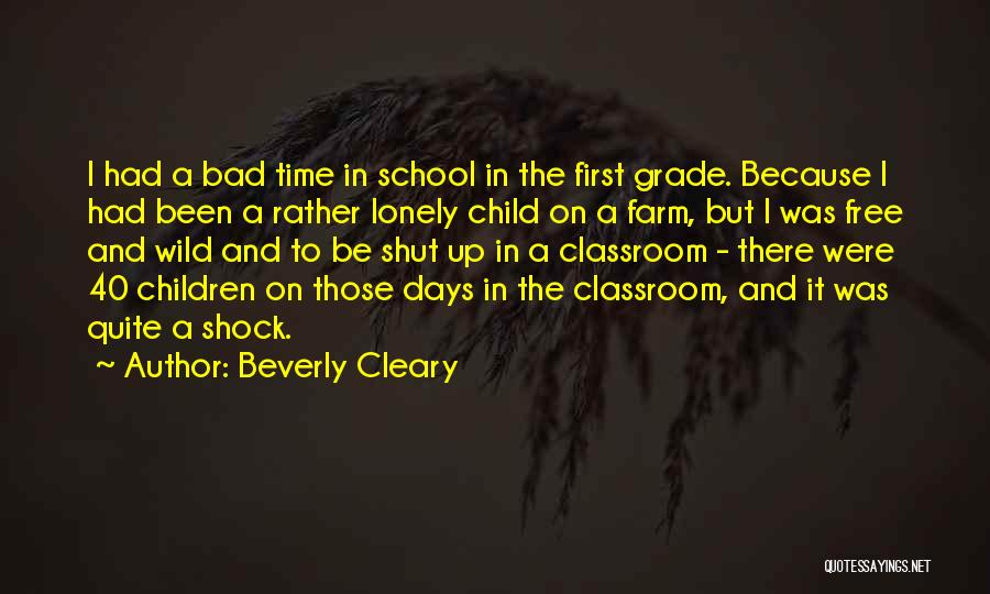 School Days Quotes By Beverly Cleary