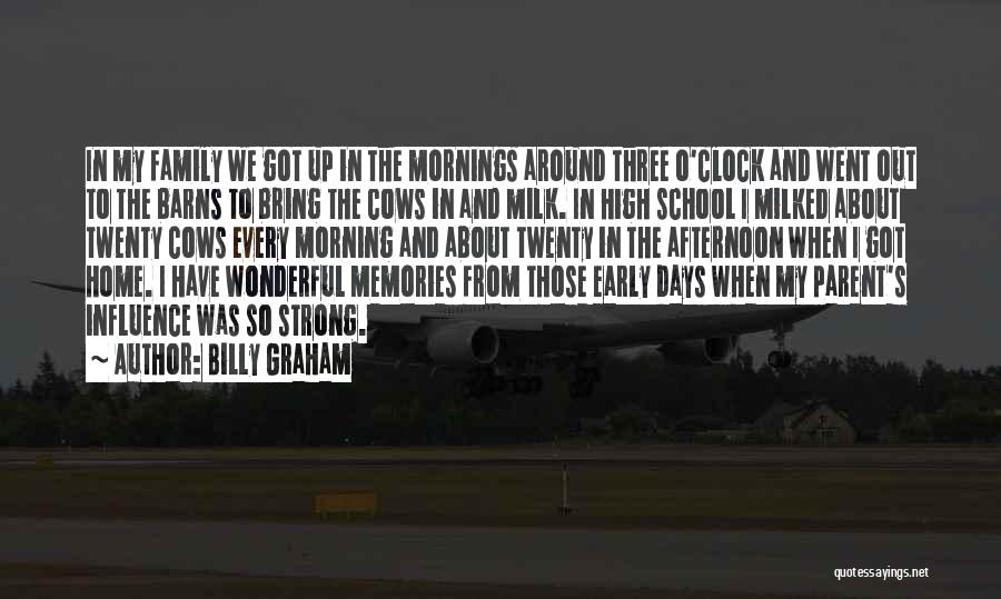 School Days Quotes By Billy Graham