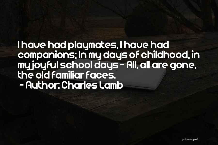 School Days Quotes By Charles Lamb