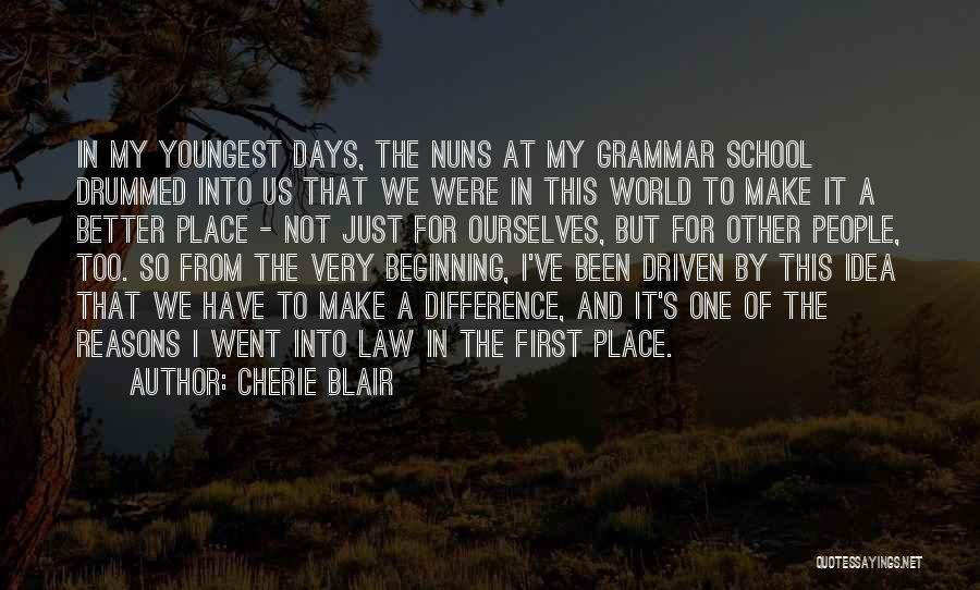 School Days Quotes By Cherie Blair