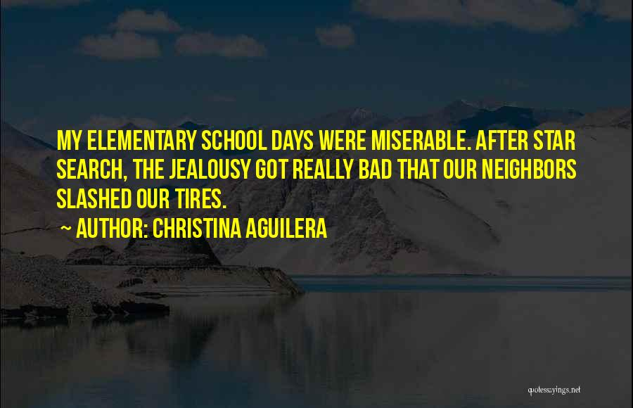 School Days Quotes By Christina Aguilera