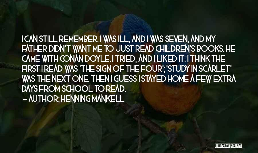 School Days Quotes By Henning Mankell