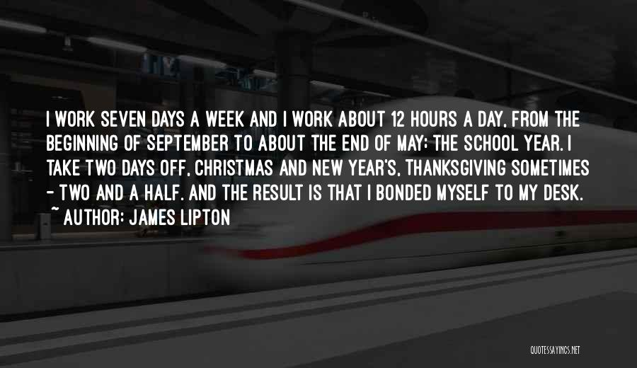School Days Quotes By James Lipton