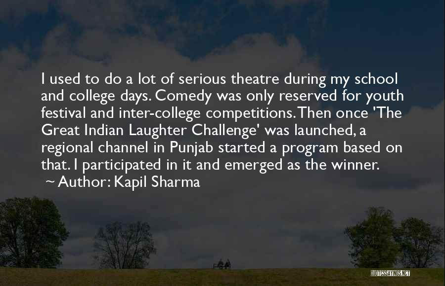 School Days Quotes By Kapil Sharma