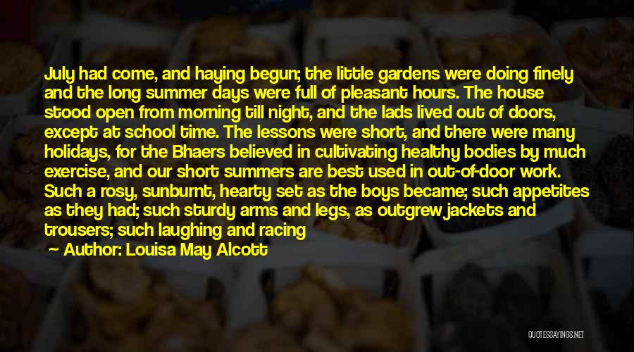 School Days Quotes By Louisa May Alcott