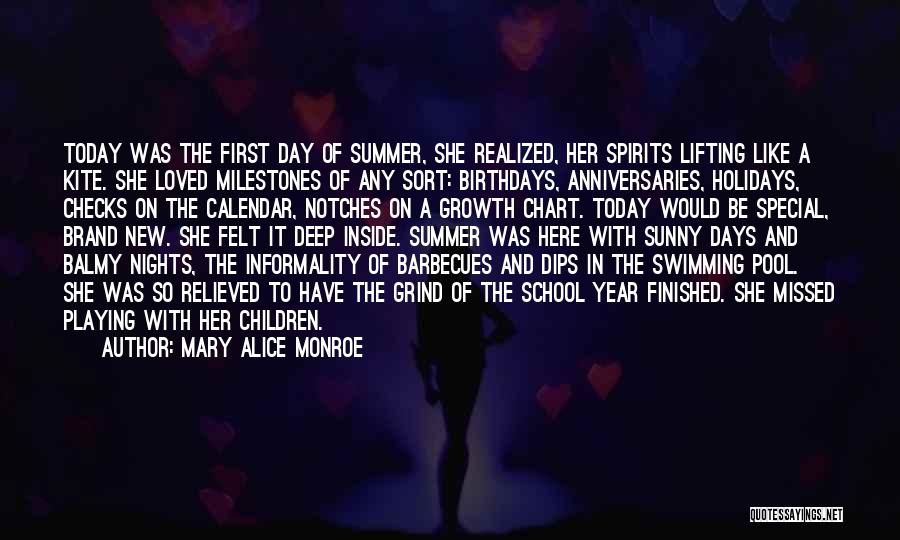 School Days Quotes By Mary Alice Monroe