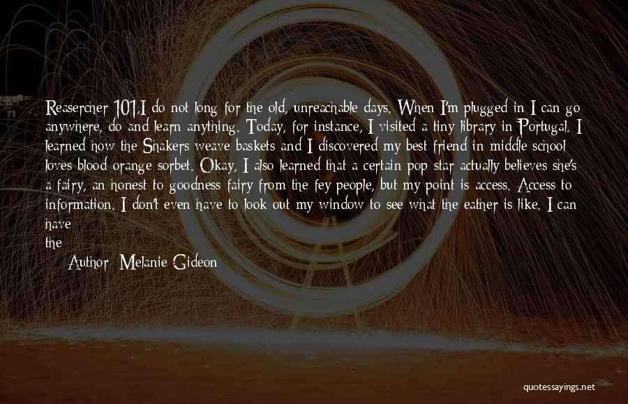 School Days Quotes By Melanie Gideon