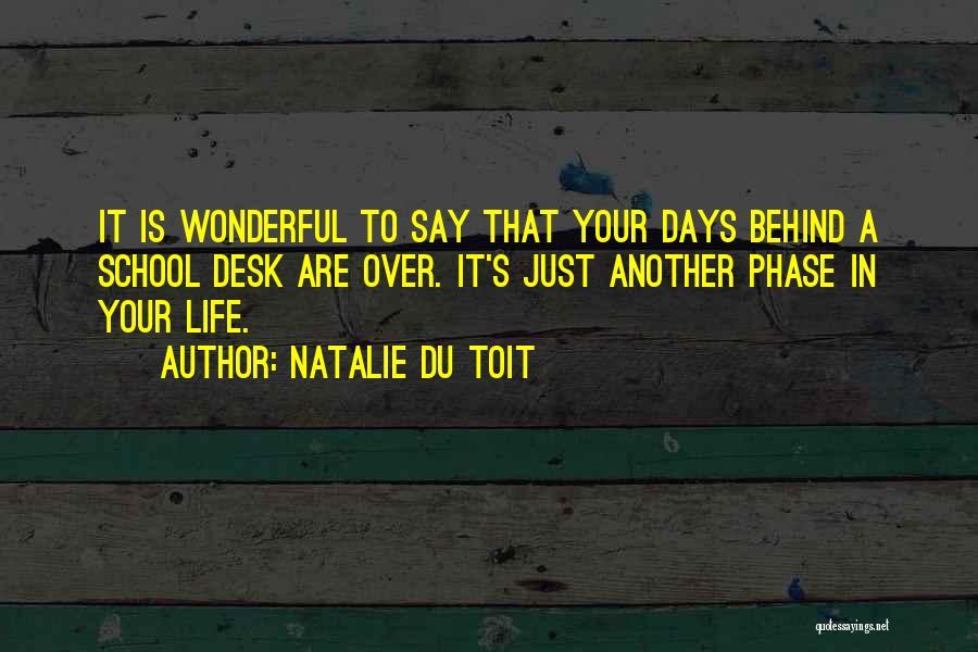 School Days Quotes By Natalie Du Toit