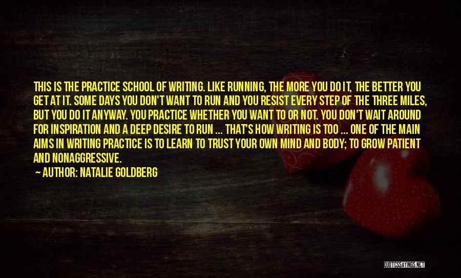 School Days Quotes By Natalie Goldberg