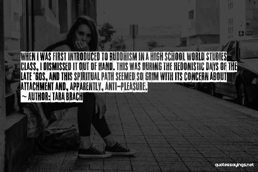 School Days Quotes By Tara Brach