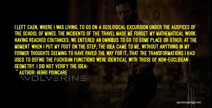 School Excursion Quotes By Henri Poincare