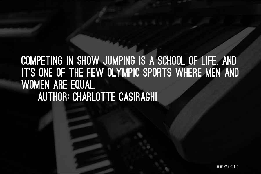 School Life Quotes By Charlotte Casiraghi