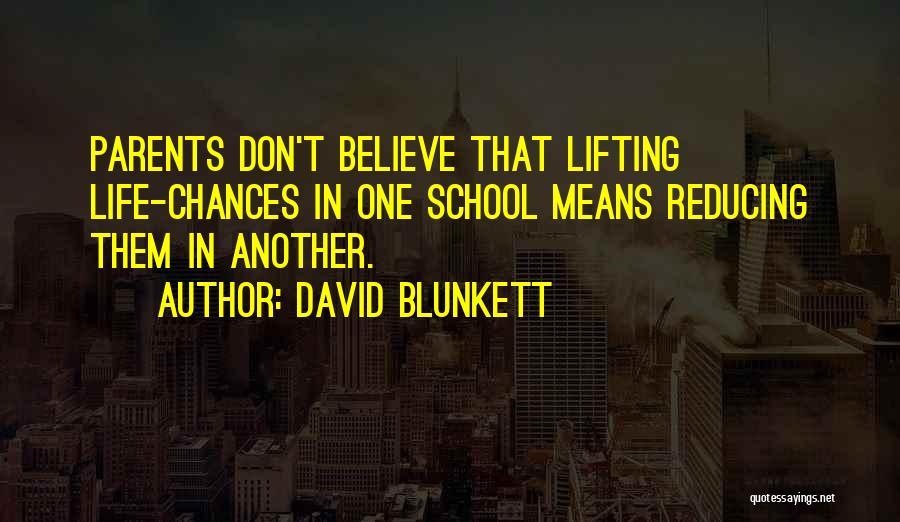 School Life Quotes By David Blunkett