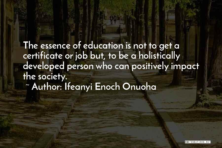 School Life Quotes By Ifeanyi Enoch Onuoha