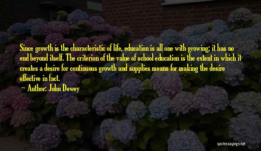School Life Quotes By John Dewey