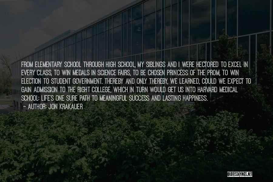 School Life Quotes By Jon Krakauer