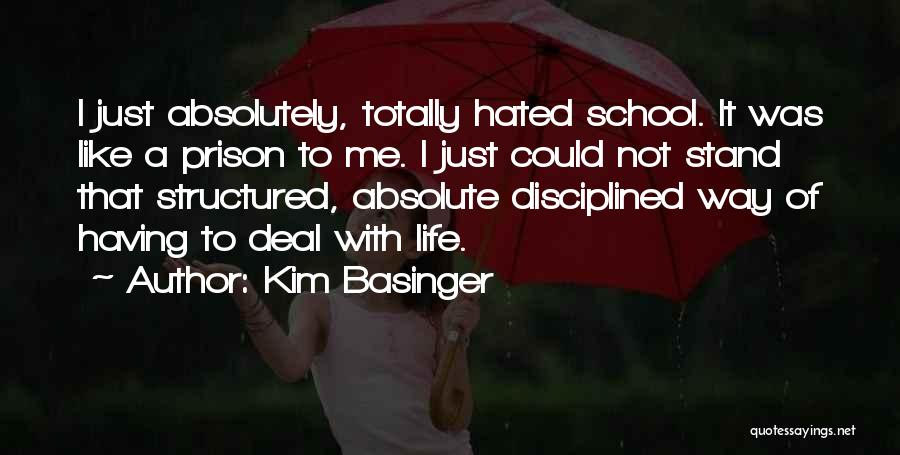 School Life Quotes By Kim Basinger