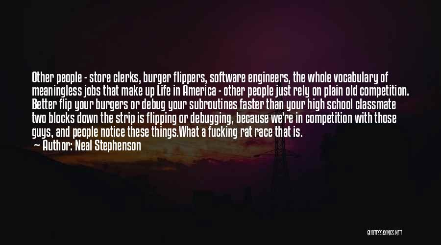 School Life Quotes By Neal Stephenson