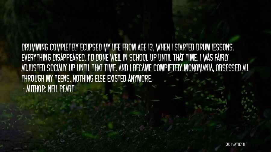 School Life Quotes By Neil Peart