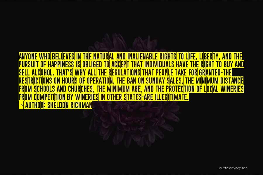 School Life Quotes By Sheldon Richman