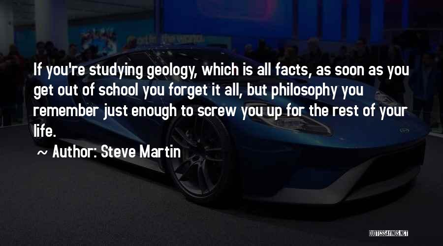 School Life Quotes By Steve Martin