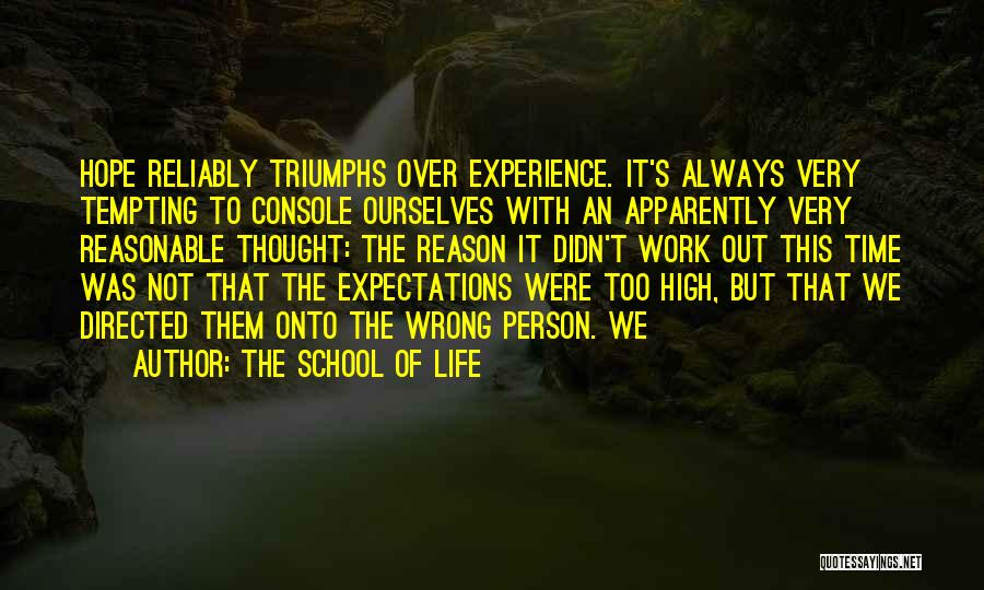 School Life Quotes By The School Of Life
