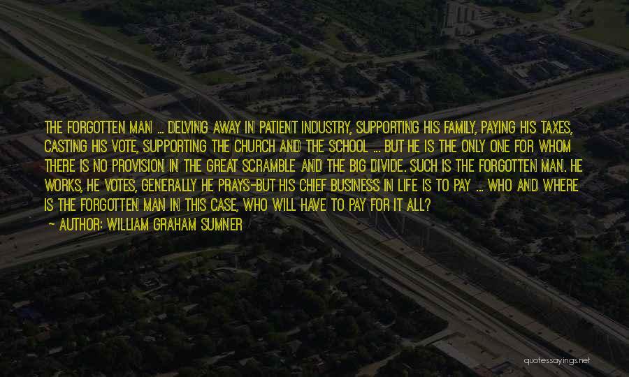 School Life Quotes By William Graham Sumner