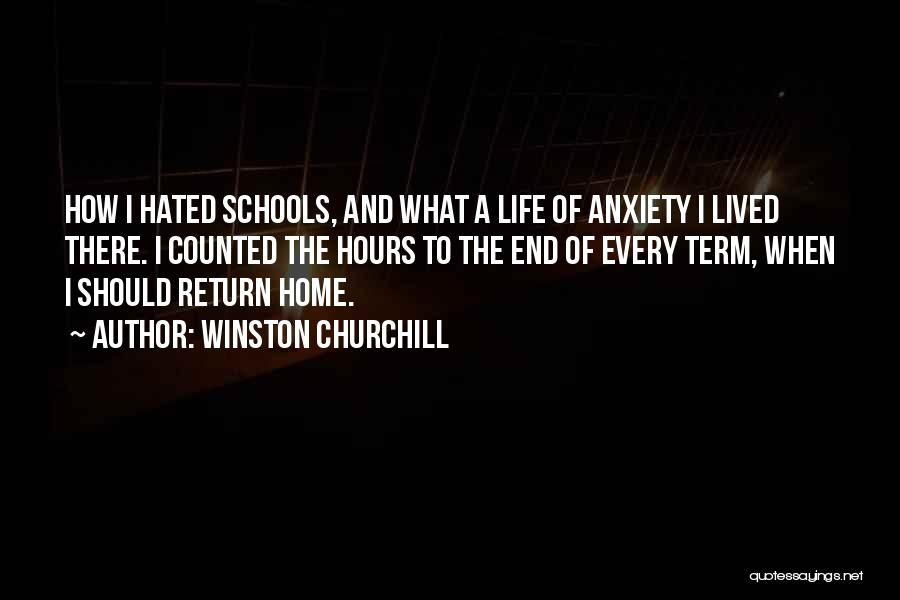 School Life Quotes By Winston Churchill