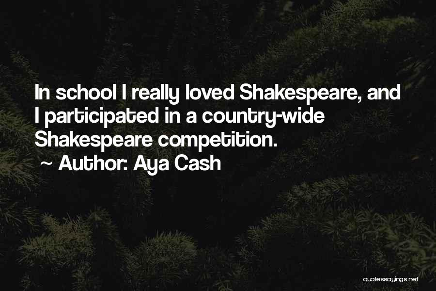 School Quotes By Aya Cash