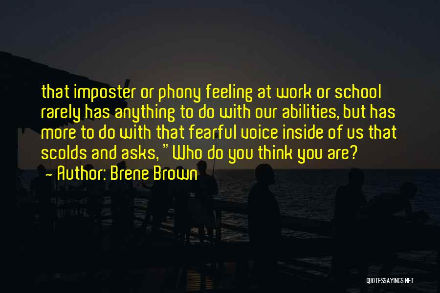 School Quotes By Brene Brown