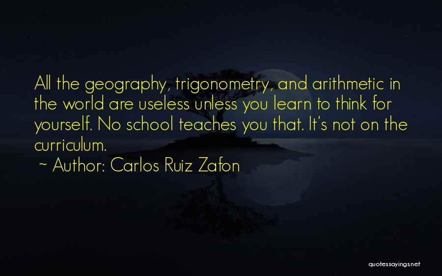 School Quotes By Carlos Ruiz Zafon