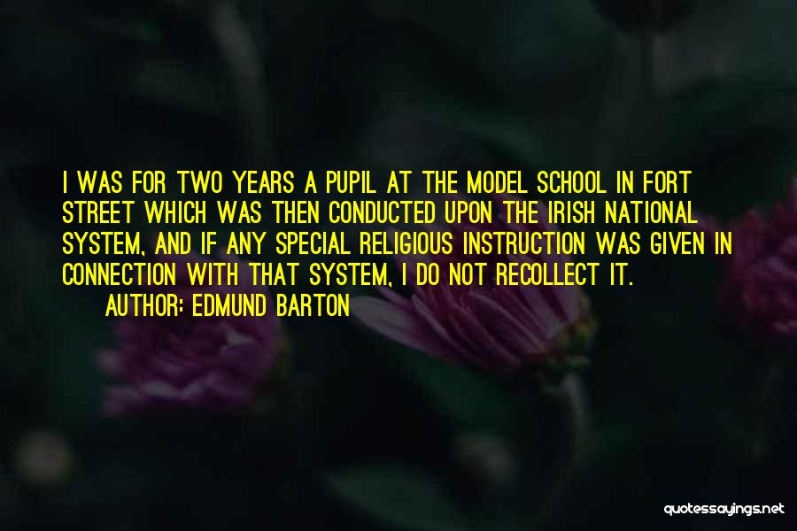 School Quotes By Edmund Barton