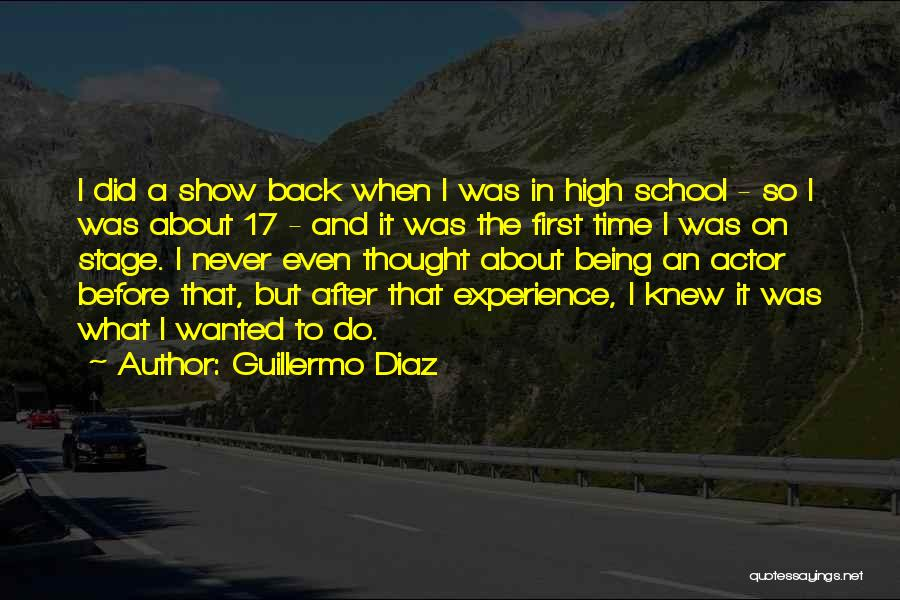 School Quotes By Guillermo Diaz