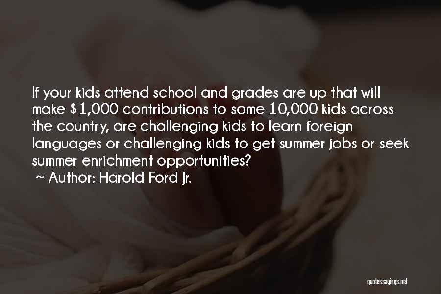 School Quotes By Harold Ford Jr.
