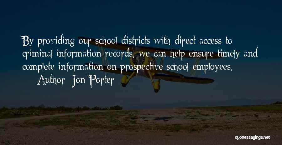 School Quotes By Jon Porter