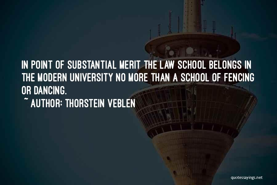 School Quotes By Thorstein Veblen