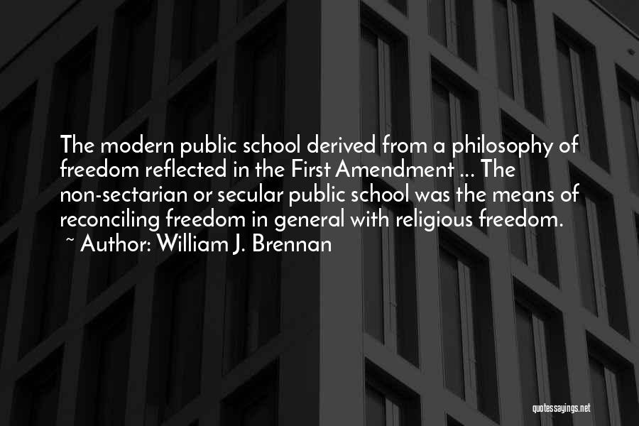 School Quotes By William J. Brennan