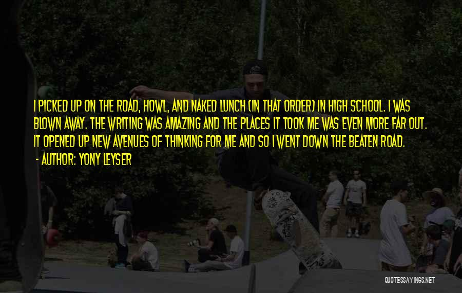 School Quotes By Yony Leyser